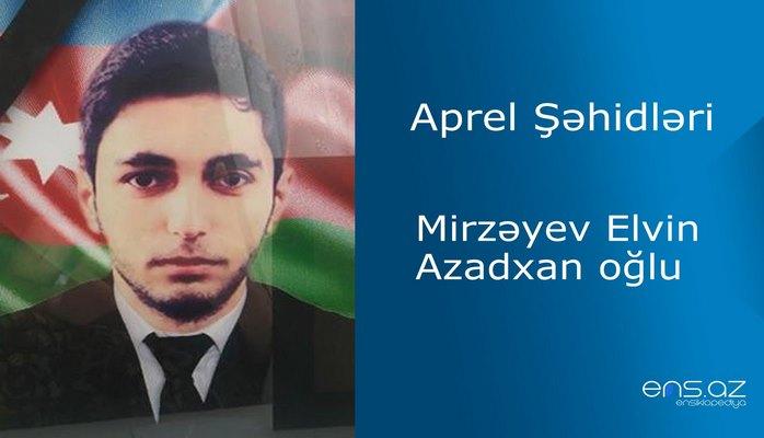 Elvin Mirzəyev Azadxan oğlu