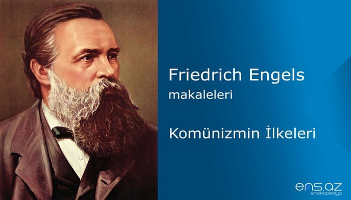 Friedrich Engels - Komünizmin İlkeleri
