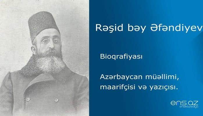 Rəşid bəy Əfəndiyev