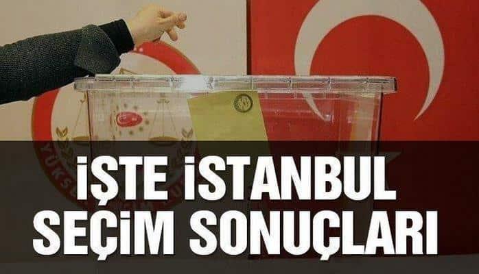 İstanbul seçim sonuçları açıklandı! İşte ilçe ilçe oy oranları