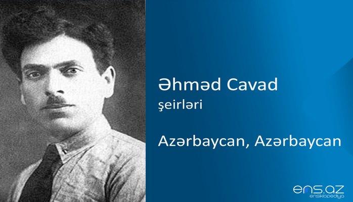 Əhməd Cavad - Azərbaycan, Azərbaycan