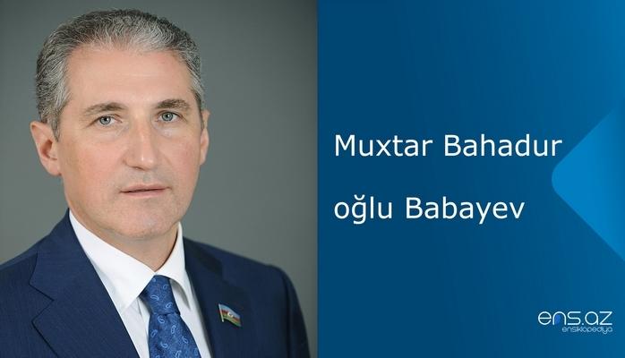 Muxtar Bahadur oğlu Babayev