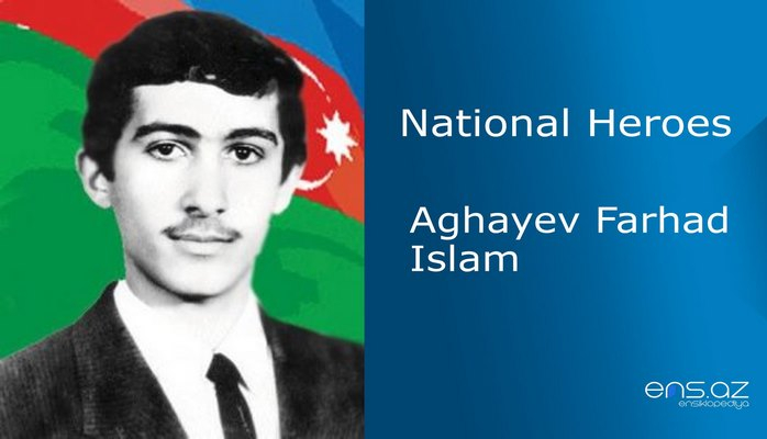 Aghayev Farhad Islam