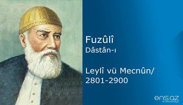 Fuzuli - Leyla ve Mecnun/2801-2900