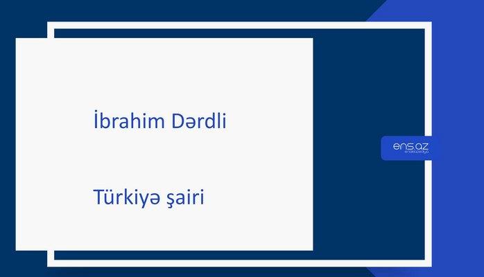 İbrahim Dərdli