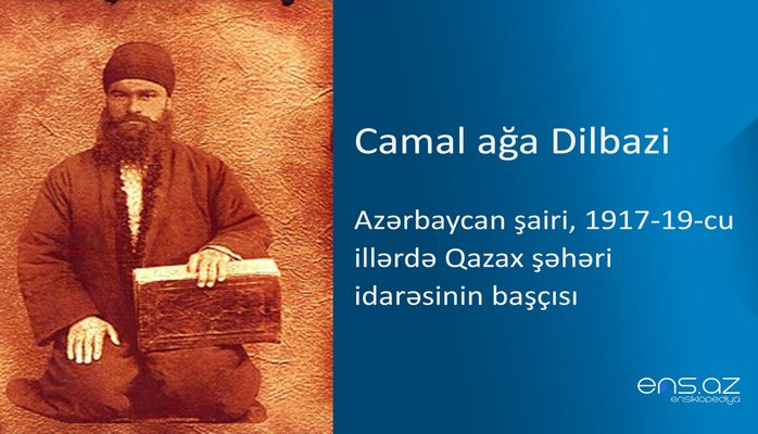 Camal ağa Dilbazi