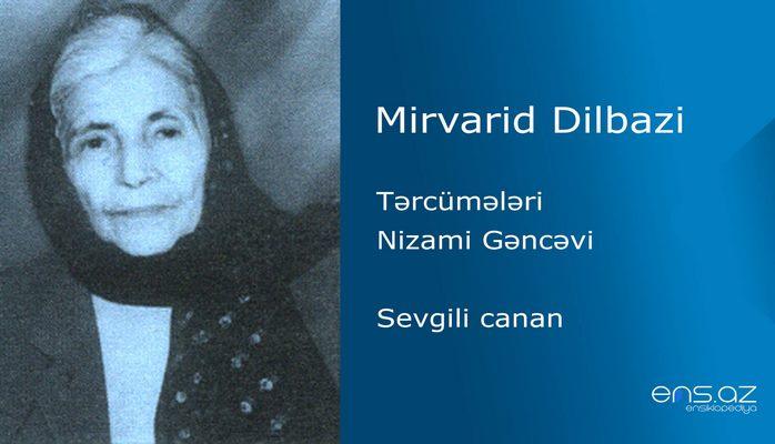 Mirvarid Dilbazi - Sevgili canan