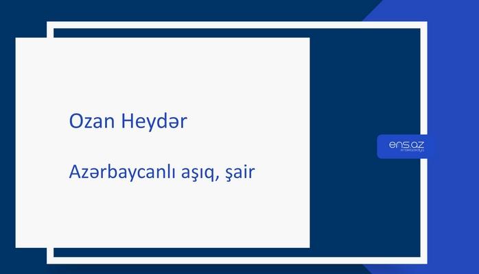Ozan Heydər