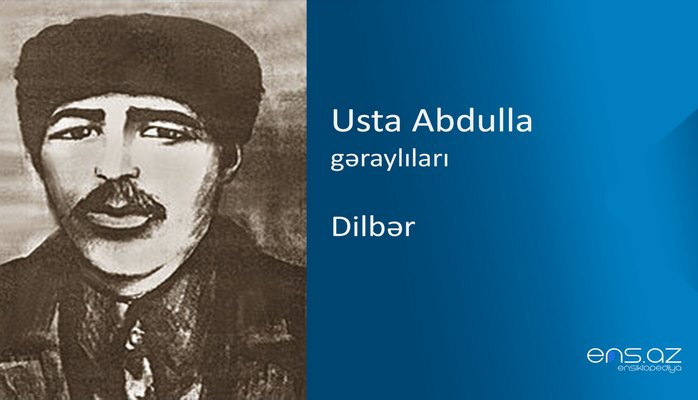 Usta Abdulla - Dilbər
