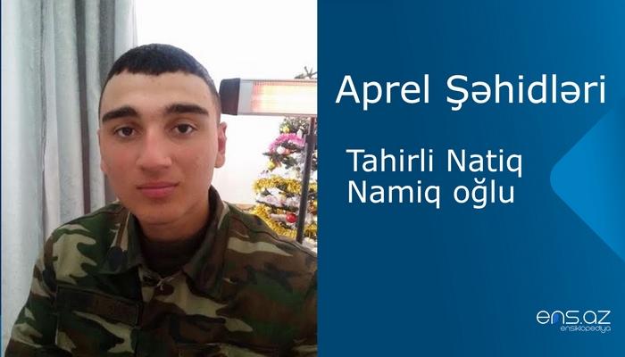 Natiq Tahirli Namiq oğlu