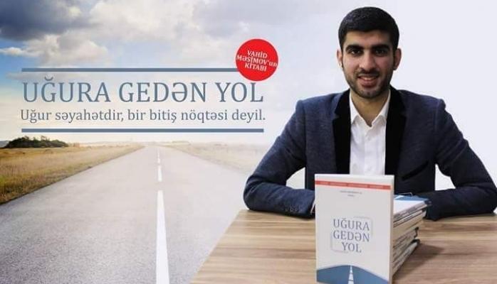 """""""Uğura gedən yol"""" - Portuqaliyada təhsil almış gəncimizin kitabı artıq satışda"""
