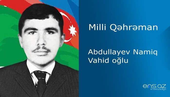 Namiq Abdullayev Vahid oğlu