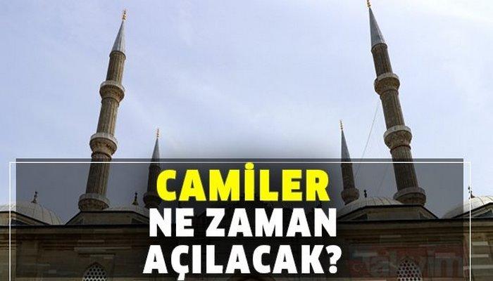 Camiler ne zaman, hangi tarihte ibadete açılacak? Başkan Erdoğan camilerin açılacağı tarihi duyurdu!