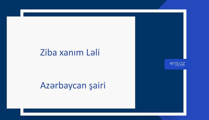 Ziba xanım Ləli