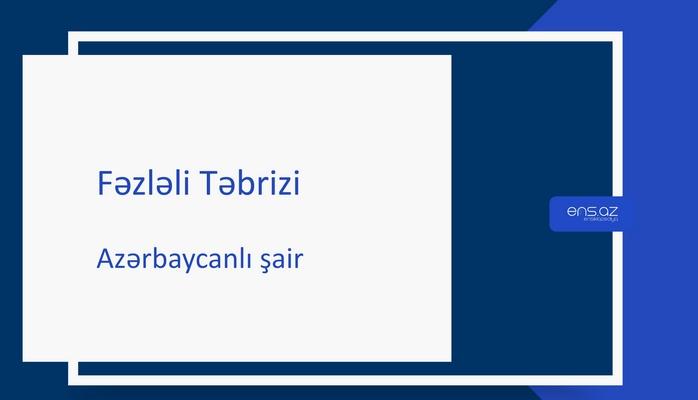 Fəzləli Təbrizi
