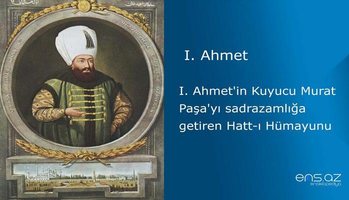 I. Ahmet'in Kuyucu Murat Paşa'yı sadrazamlığa getiren Hatt-ı Hümayunu
