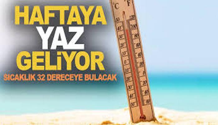 Haftaya yaz geliyor! Sıcaklık 32 dereceyi bulacak