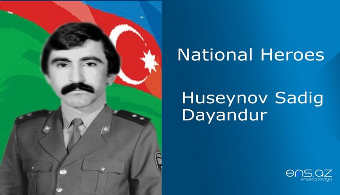Huseynov Sadig Dayandur