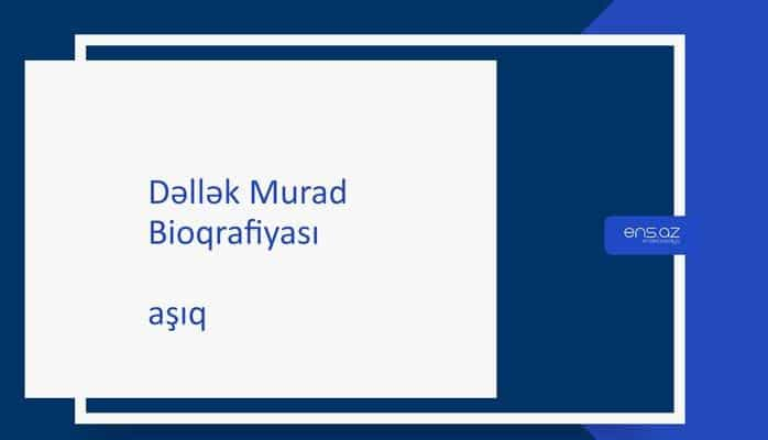 Dəllək Murad