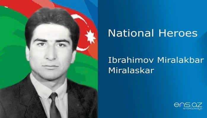 Ibrahimov Miralakbar Miralaskar
