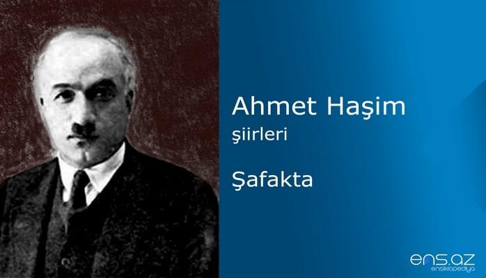 Ahmet Haşim - Şafakta