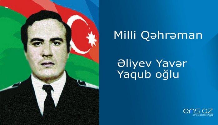 Yavər Əliyev Yaqub oğlu