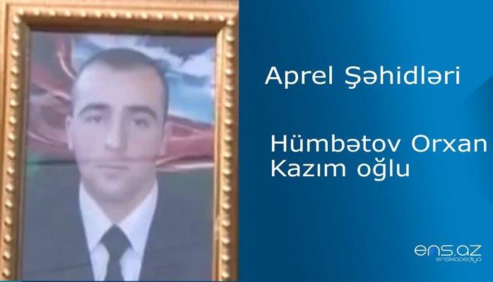 Orxan Hümbətov Kazım oğlu