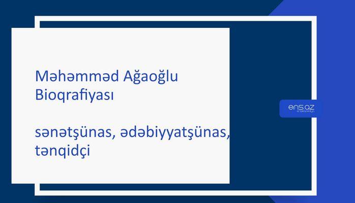 Məhəmməd Ağaoğlu