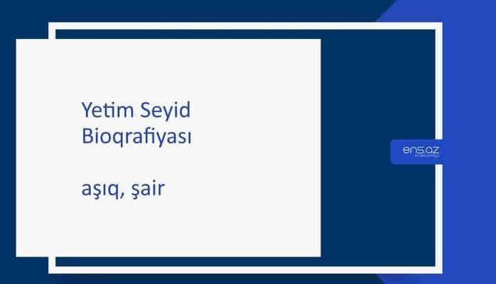Yetim Seyid