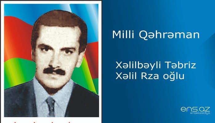 Təbriz Xəlilbəyli Xəlil Rza oğlu