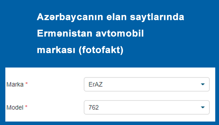 Azərbaycanın elan saytlarında Ermənistan avtomobil markası (fotofakt)