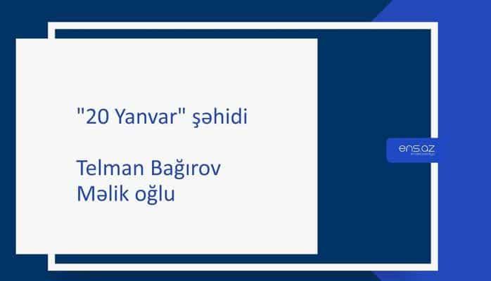 Bağırov Telman Məlik oğlu