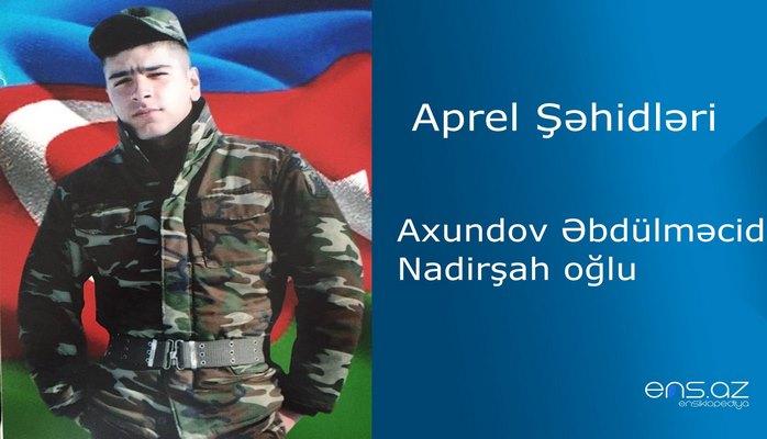 Əbdülməcid Axundov Nadirşah oğlu