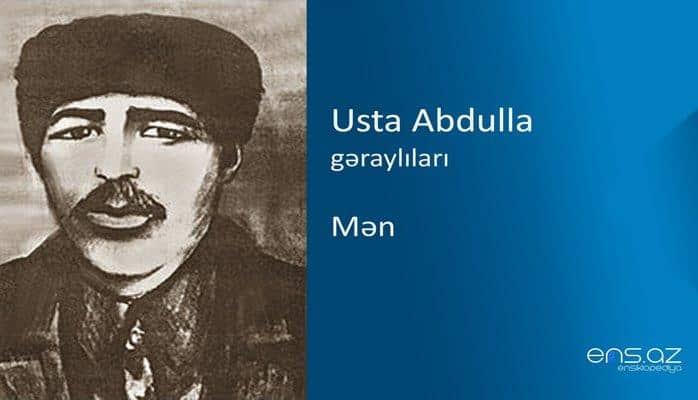 Usta Abdulla - Mən