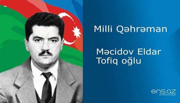 Məcidov Eldar Tofiq oğlu