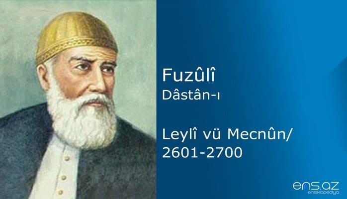 Fuzuli - Leyla ve Mecnun/2601-2700
