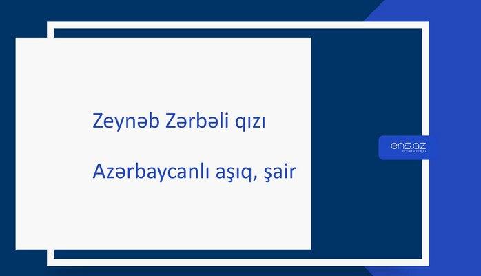 Zeynəb Zərbəli qızı