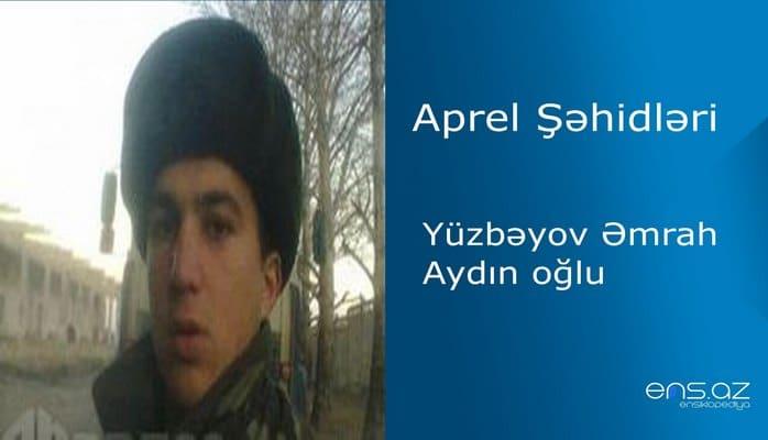 Əmrah Yüzbəyov Aydın oğlu