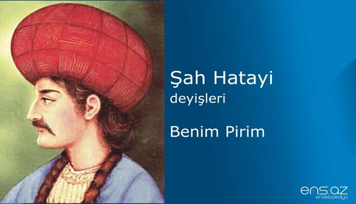 Şah Hatayi - Benim Pirim