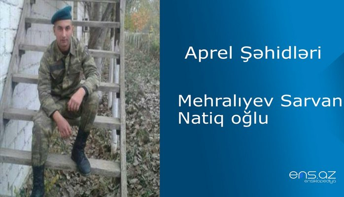 Mehralıyev Sarvan Natiq oğlu