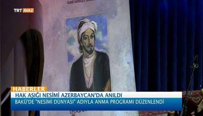 Hak Aşığı Nesimi Azerbaycan'da Anıldı