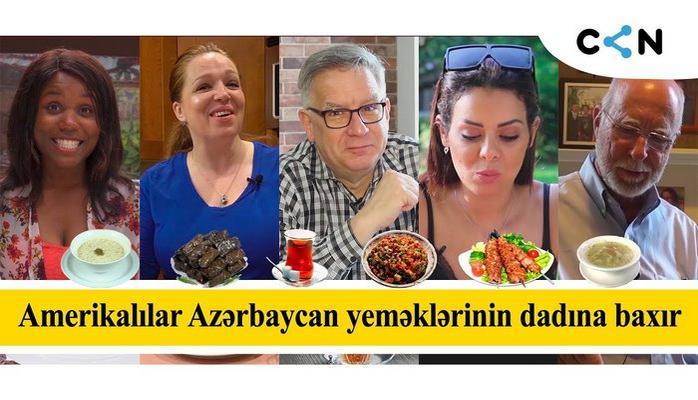 Amerikalılar Azərbaycan yeməklərinin dadına baxırlar
